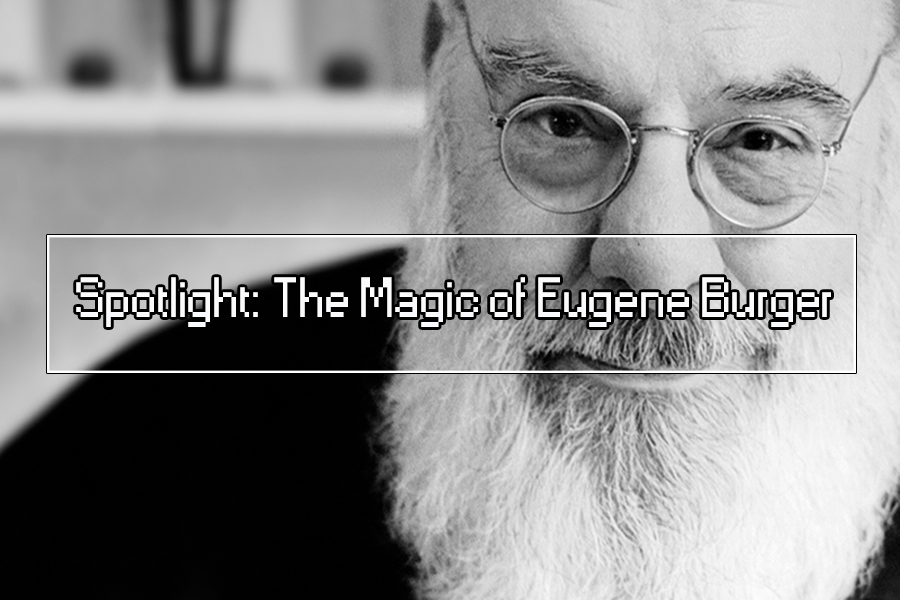 spotlight: the magic of eugene burger