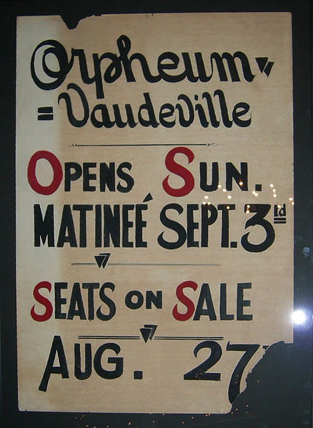 a Sign for an annual opening of the Orpheum Vaudeville at the Moore Theatre